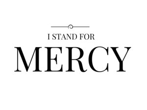 I-stand-for-mercy